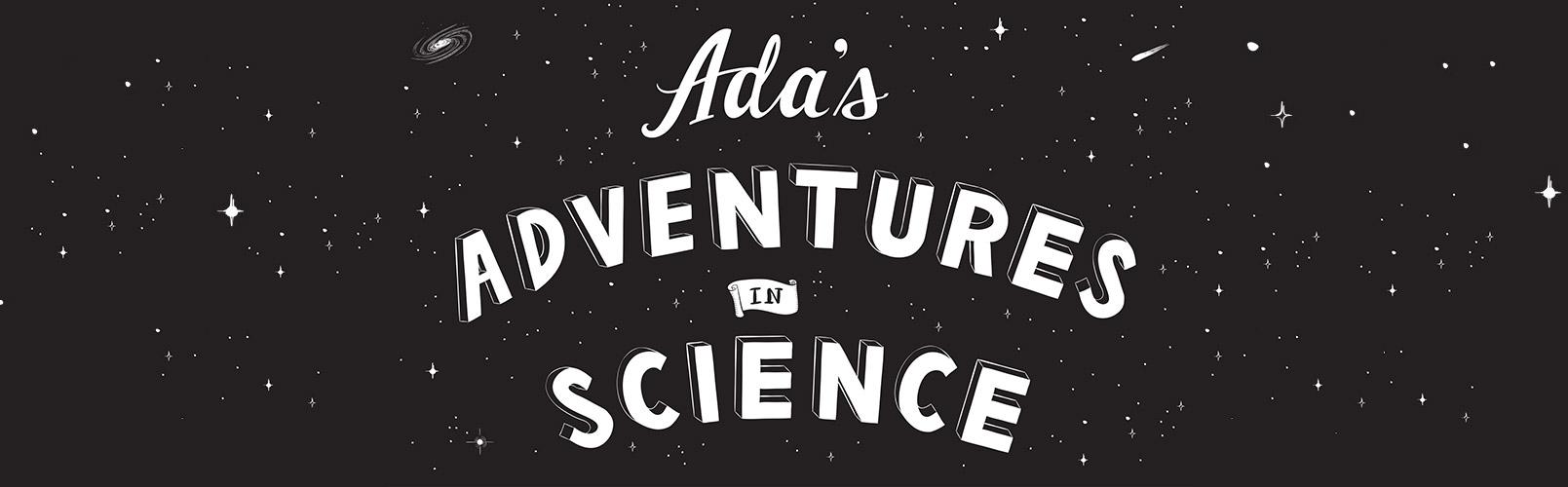 Ada's Adventures in Science header